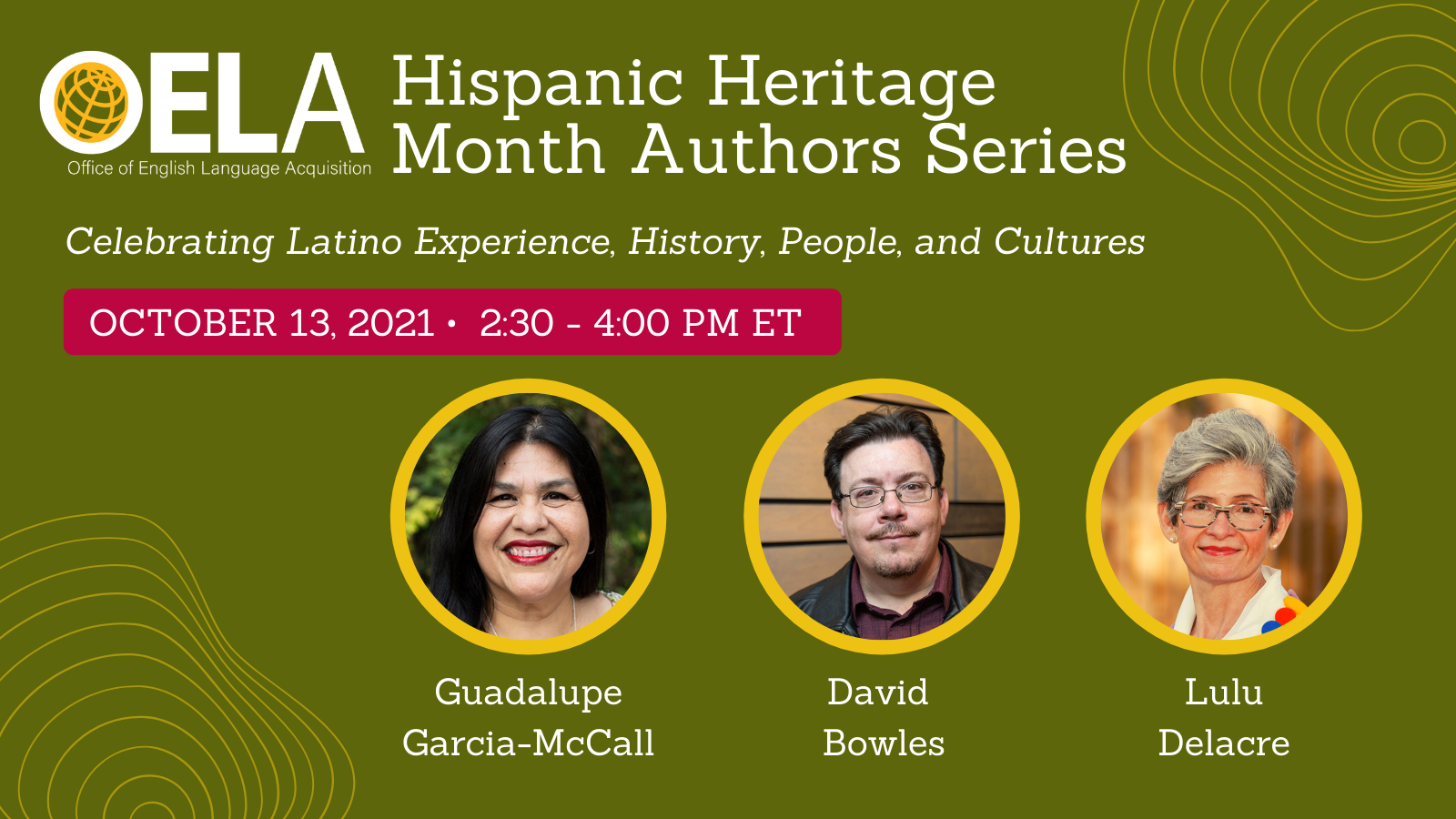 Hispanic Heritage Month Authors Series: Celebrating Latino Experience, History, People, and Cultures