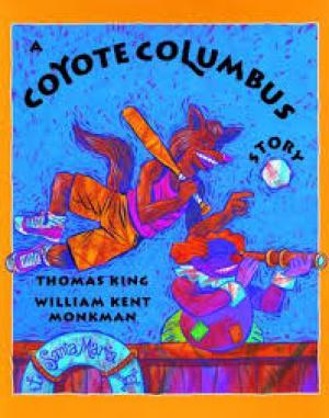 a coyote columbus story Get this from a library a coyote columbus story [thomas king kent monkman] -- coyote loves to play ball but when she repeatedly changes the rules she alienates the people who play with her.
