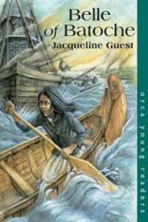 Belle of Batoche – Grades 4-6 – Jacqueline Guest Alberta ...
