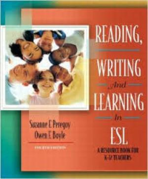 Reading, Writing and Learning in ESL, 7th Edition