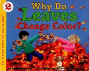 Why Do Leaves Change Color? (Let\'s-Read-and-Find-Out Science, Stage ...
