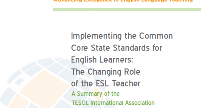 "Cover of tesol's ""Implementing the Common Core State Standards for English Language Learners: The Changing Role of the ESL Teacher""."