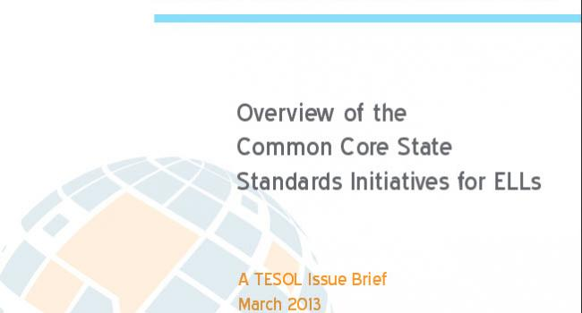 "Cover of tesol's ""Overview of the Common Core State Standards Initiatives for ELLs."""